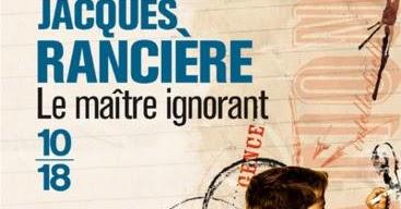 Arpentage de «Le maître ignorant» de Jacques Rancière à Faux-la-Montagne le vendredi 18septembre